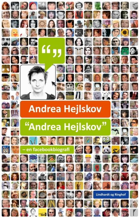 """Image of """"Andrea Hejlskov"""" - en facebookbiografi (E-bog)"""