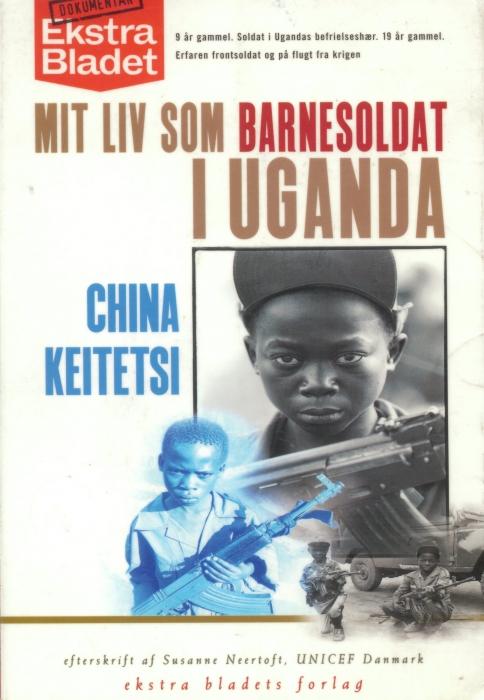 china keitetsi – Mit liv som barnesoldat i uganda (lydbog) fra tales.dk