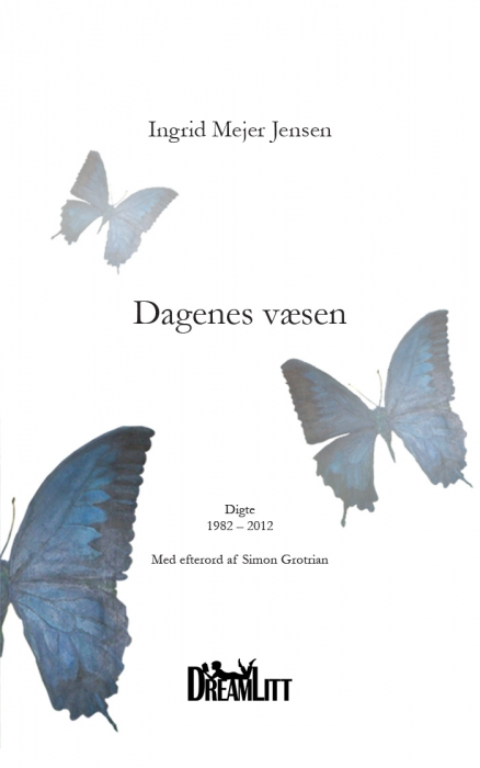 Dagenes væsen (e-bog) fra ingrid mejer jensen fra tales.dk