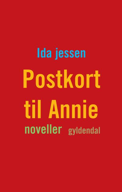 Postkort til annie (lydbog) fra ida jessen fra tales.dk
