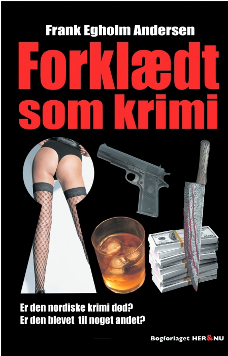 frank egholm andersen Forklædt som krimi (e-bog) på bogreolen.dk