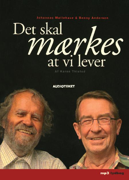 karen thisted – Det skal mærkes at vi lever (lydbog) på bogreolen.dk
