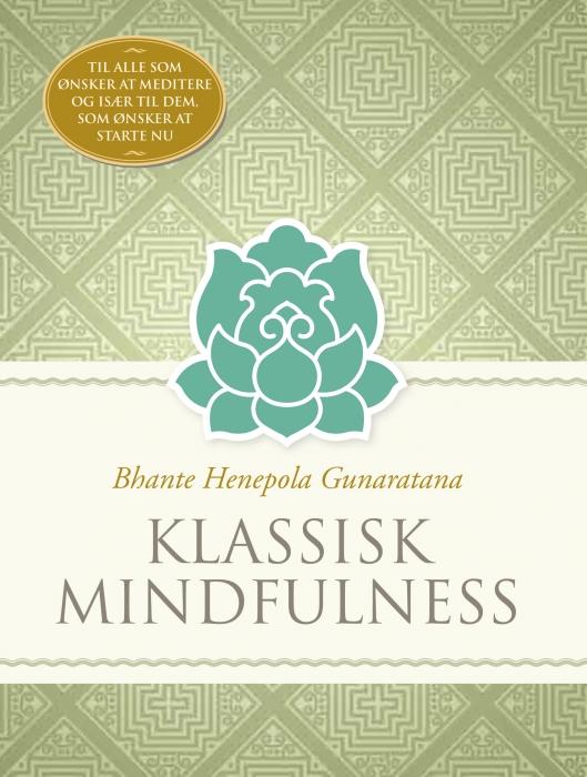 Klassisk mindfulness (e-bog) fra bhante henepola gunaratana på tales.dk