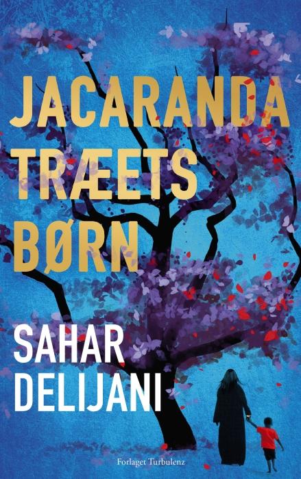 sahar delijani – Jacarandatræets børn (e-bog) fra bogreolen.dk
