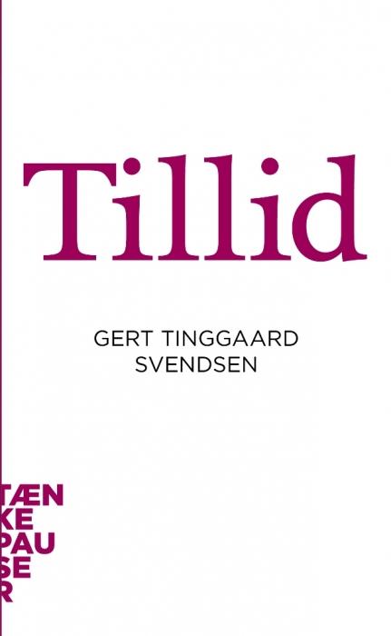 Tillid (e-bog) fra gert tinggaard svendsen på bogreolen.dk