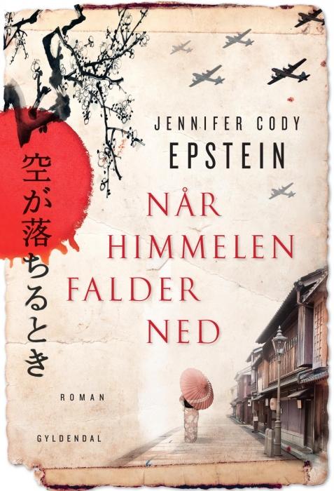 jennifer cody epstein – Når himmelen falder ned (e-bog) på bogreolen.dk
