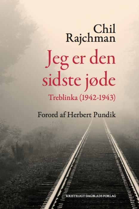 chil rajchman – Jeg er den sidste jøde (lydbog) på tales.dk