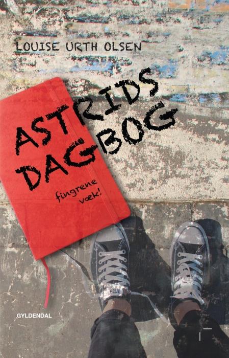 louise urth olsen – Astrids dagbog - fingrene væk (e-bog) på tales.dk