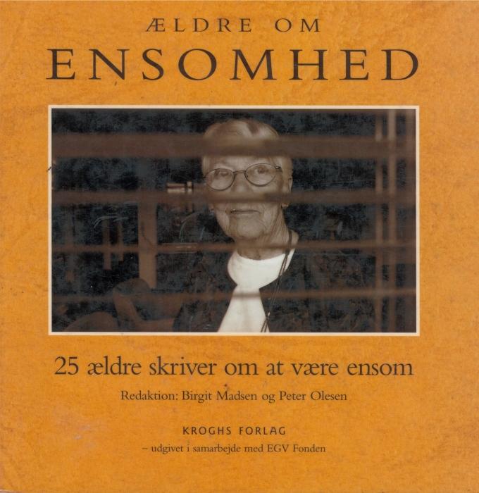 ældre om ensomhed - 25 ældre skriver om at være ensom (lydbog) fra birgit madsen på tales.dk