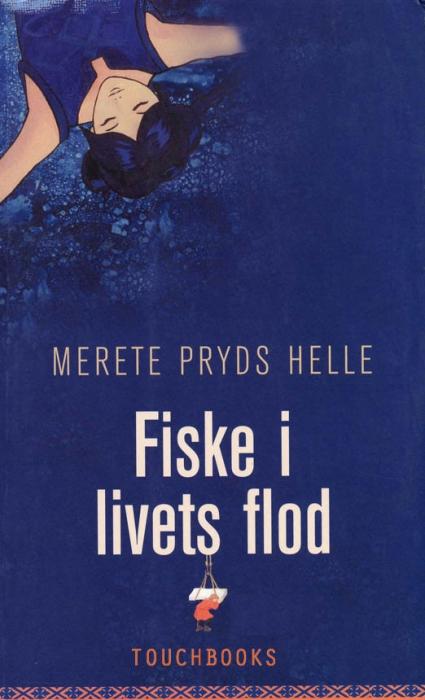 merete pryds helle Fiske i livets flod (e-bog) fra tales.dk