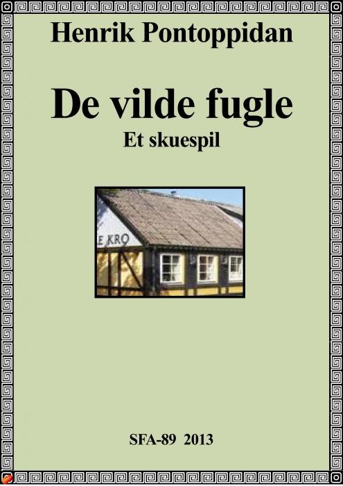henrik pontoppidan – De vilde fugle (e-bog) fra tales.dk