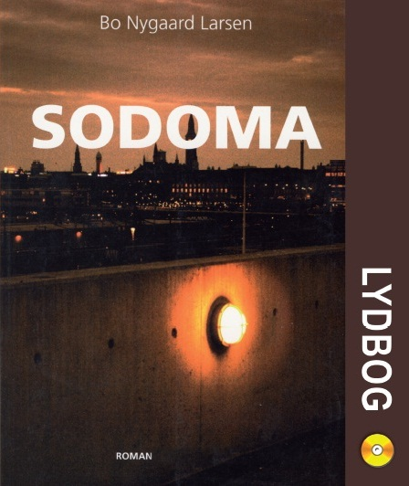 bo nygaard larsen – Sodoma (lydbog) på tales.dk
