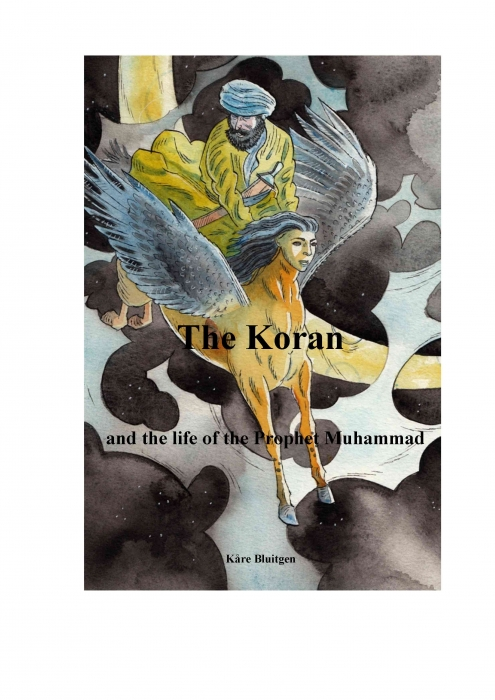 kåre bluitgen – The koran and the life of the prophet muhammad (e-bog) fra tales.dk