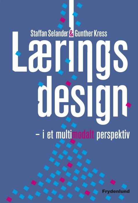 staffan selander – Læringsdesign (e-bog) fra bogreolen.dk