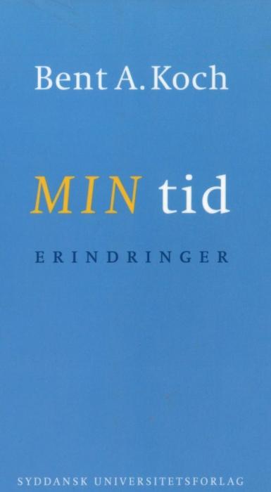 bent a koch – Min tid - erindringer (lydbog) fra bogreolen.dk