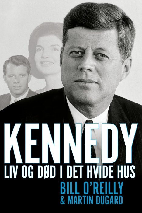 bill oreilly Kennedy (e-bog) på bogreolen.dk