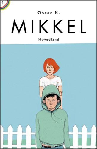 Mikkel - den første mikkelbog (lydbog) fra oscar k. på tales.dk