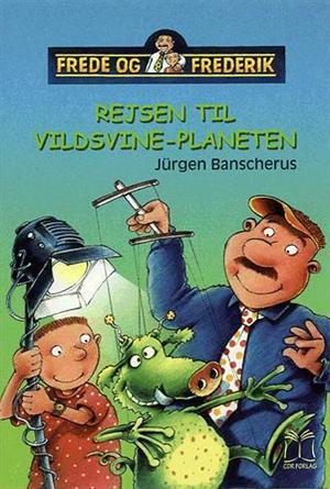 jurgen banscherus Rejsen til vildsvine-planeten (lydbog) på tales.dk