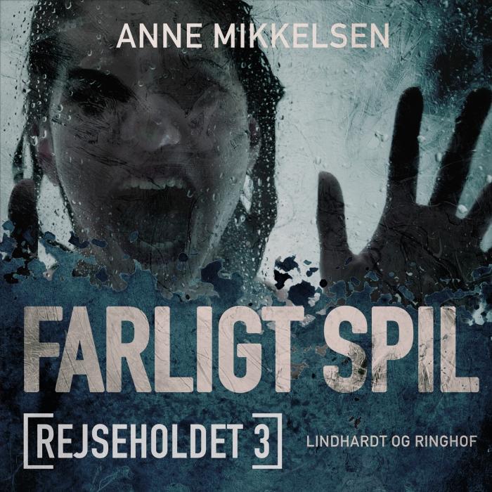 Image of Rejseholdet 3: Farligt spil (Lydbog)