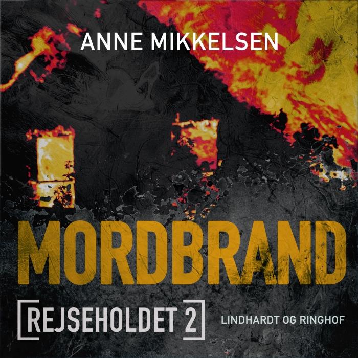 Image of Rejseholdet 2: Mordbrand (Lydbog)