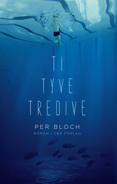 Ti, tyve, tredive (e-bog) fra per bloch fra tales.dk