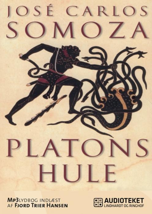 Platons hule (lydbog) fra jose carlos somoza på tales.dk