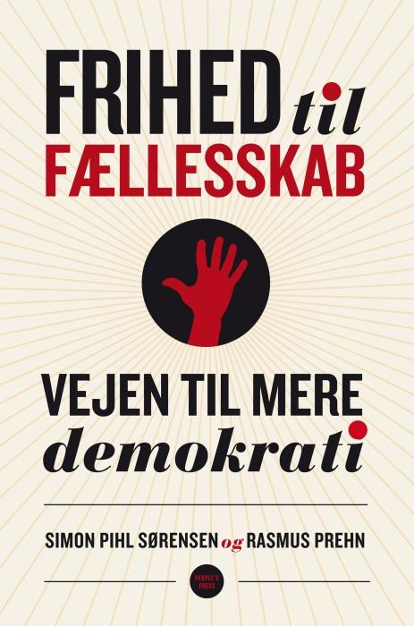 Frihed til fællesskab (e-bog) fra simon pihl sørensen fra bogreolen.dk