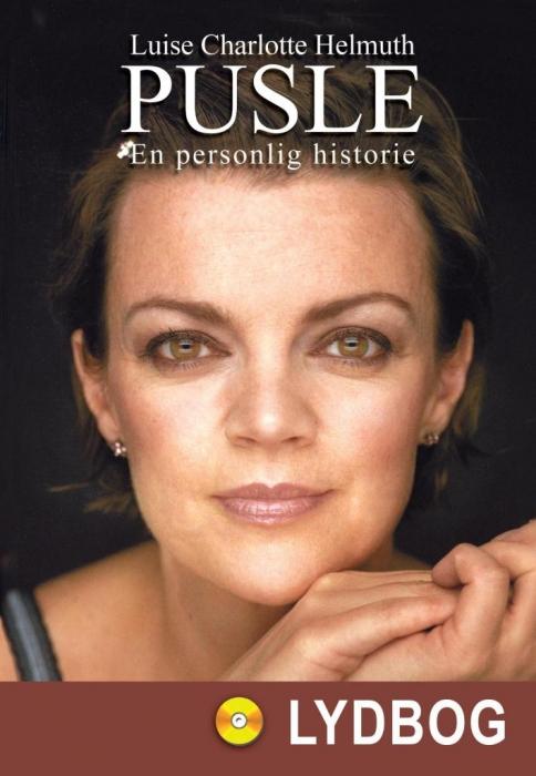 luise charlotte helmuth – Pusle - en personlig historie (lydbog) på bogreolen.dk