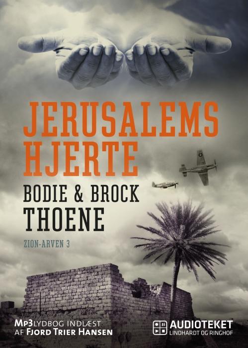 brock thoene – Jerusalems hjerte - zion-arven 3 (lydbog) på tales.dk