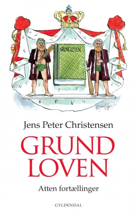 jens peter christensen – Grundloven (e-bog) fra bogreolen.dk