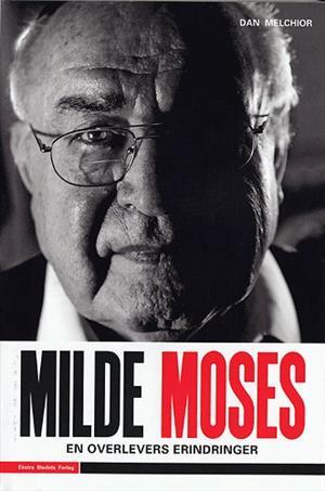 dan melchior Milde moses - en overlevers erindringer (lydbog) fra bogreolen.dk