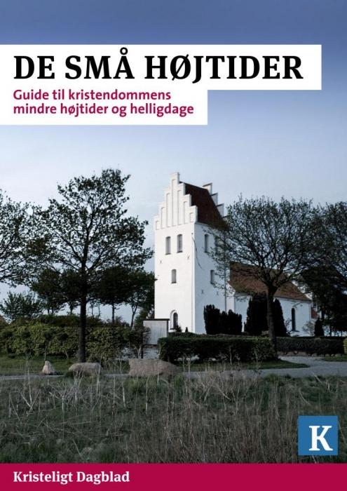 kristeligt dagblad – De små højtider (e-bog) på bogreolen.dk