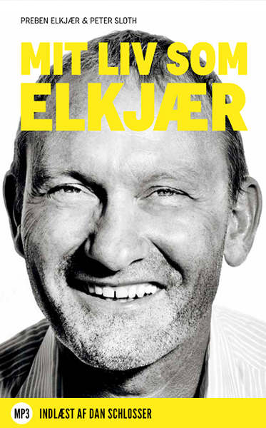 preben elkjær – Mit liv som elkjær (lydbog) fra bogreolen.dk