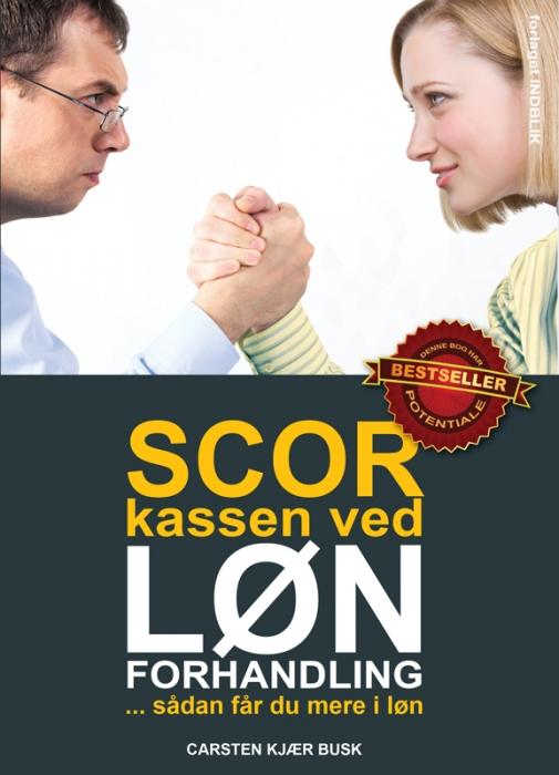 Scor kassen ved lønforhandling (e-bog) fra carsten kjær busk fra bogreolen.dk