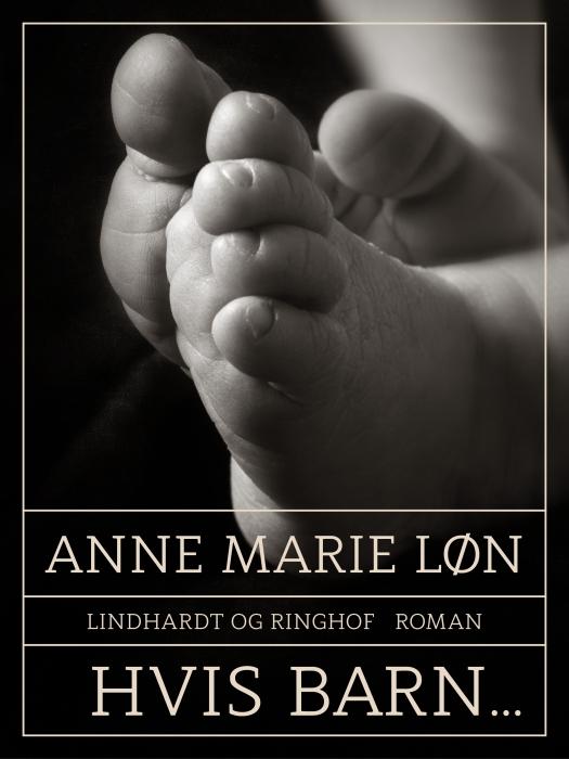 anne marie løn Hvis barn... (lydbog) fra bogreolen.dk