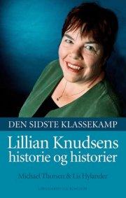 michael thorsen – Den sidste klassekamp - lillian knudsens historie og historier (lydbog) på tales.dk