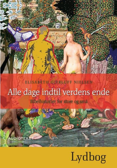 elisabeth gjerluff nielsen Alle dage indtil verdens ende (lydbog) på bogreolen.dk