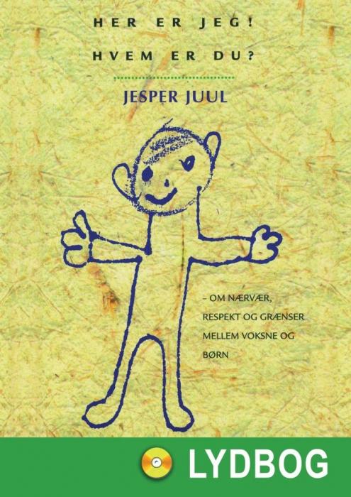 Her er jeg - hvem er du (lydbog) fra jesper juul fra bogreolen.dk