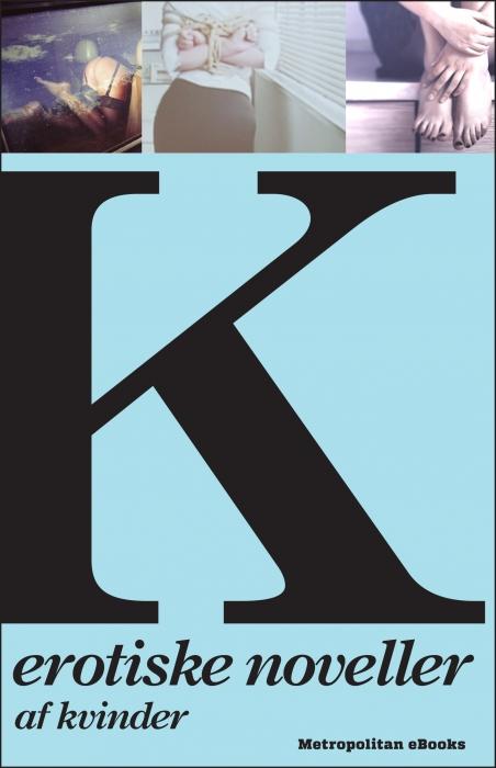 Billede af K - Erotiske noveller af kvinder (E-bog)