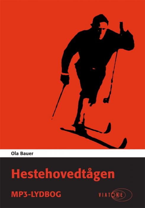 ola bauer Hestehovedtågen (lydbog) fra bogreolen.dk