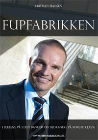 kristian hansen – Fupfabrikken - i hælene på stein bagger og bedragere på første klasse (e-bog) fra bogreolen.dk