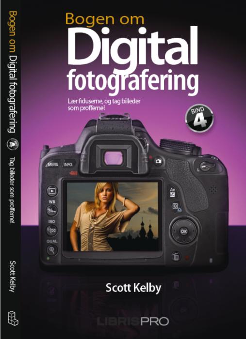 scott kelby – Bogen om digital fotografering, bind 4 (e-bog) på bogreolen.dk