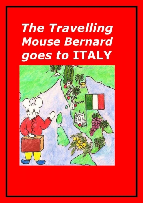 The Travelling Mouse Bernard goes to Italy (E-bog)