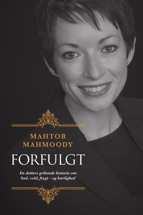 mahtob mahmoody – Forfulgt (e-bog) fra bogreolen.dk