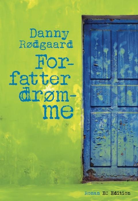 forfatterdrømme (lydbog) fra danny rødgaard
