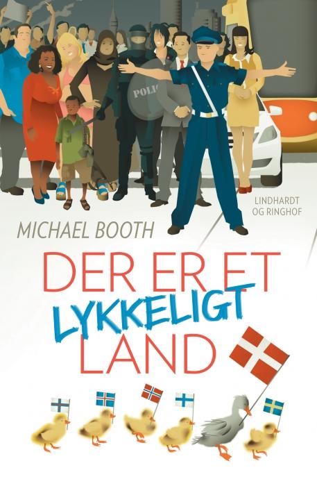 michael booth Der er et lykkeligt land (e-bog) fra bogreolen.dk