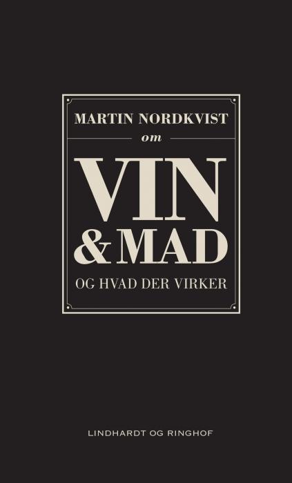 Om vin og mad og hvad der virker (E-bog)