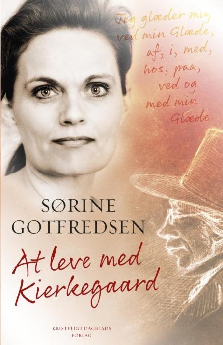 sørine gotfredsen – At leve med kierkegaard (e-bog) på bogreolen.dk