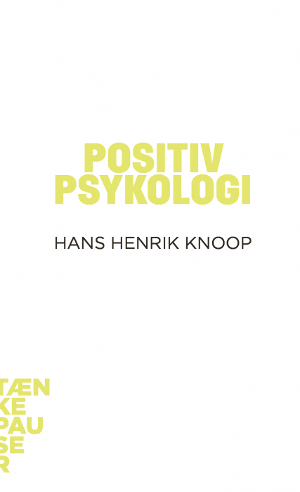 hans henrik knoop – Positiv psykologi (e-bog) på bogreolen.dk