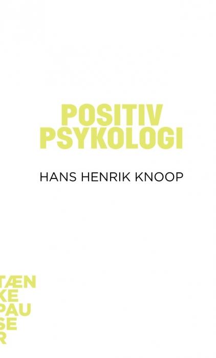 hans henrik knoop – Positiv psykologi (lydbog) fra bogreolen.dk